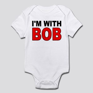 I'M WITH BOB Infant Bodysuit