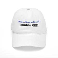 Mirror, Mirror Father Baseball Cap
