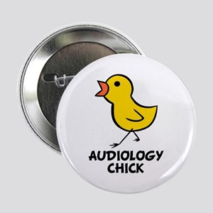 """Audiology Chick 2.25"""" Button"""