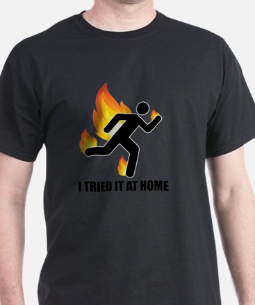 Unique I tried it at home T-Shirt