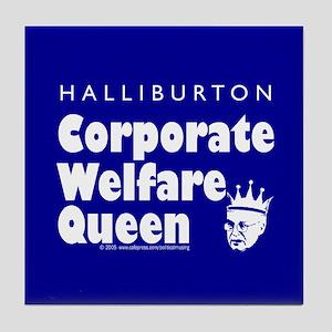 Corporate Welfare Queen. Tile Coaster