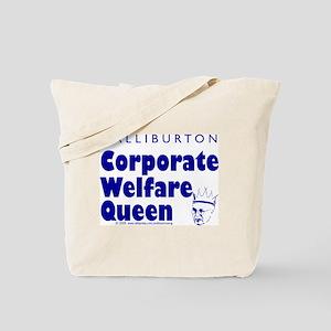Corporate Welfare Queen. Tote Bag
