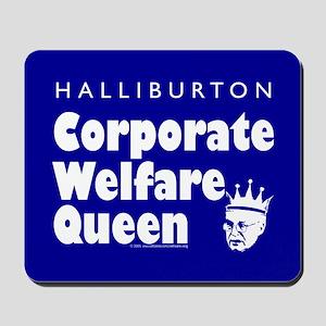 Corporate Welfare Queen. Mousepad