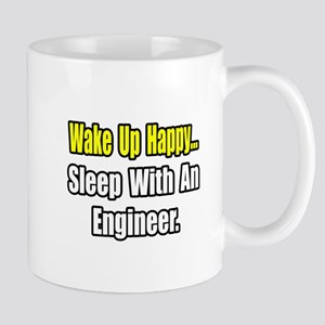 """...Sleep With an Engineer"" Mug"