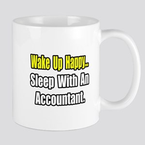 """...Sleep With an Accountant"" Mug"