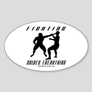 Fighting Solves Everything w/ Oval Sticker