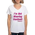 I'm Not Wearing Panties Women's V-Neck T-Shirt