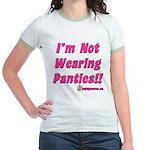 I'm Not Wearing Panties Jr. Ringer T-Shirt