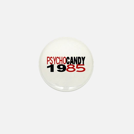 PSYCHO CANDY 1985 Mini Button