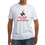 Bollocks To The Bar Steward Fitted T-Shirt