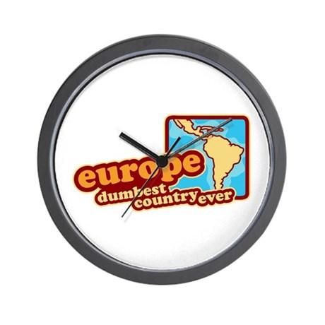 'Europe Dumbest Country' Wall Clock