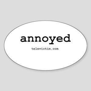 """""""annoyed"""" Oval Sticker"""