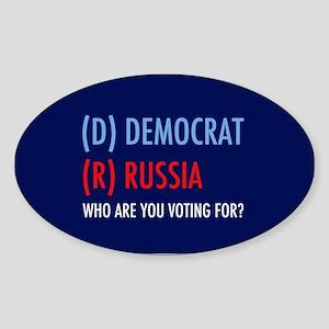 Vote Democrat Not Russia Sticker (Oval)