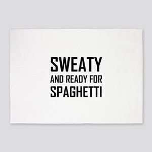 Sweaty Ready For Spaghetti Funny 5'x7'Area Rug