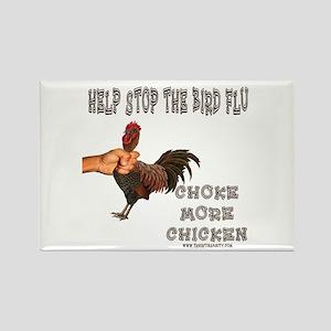 Help Stop Bird Flu Choke More Rectangle Magnet