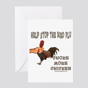 Help Stop Bird Flu Choke More Greeting Card