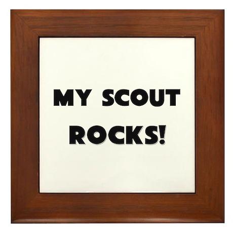 MY Scout ROCKS! Framed Tile