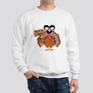 Funny Thanksgiving Turkey - Not a Turkey Hoodie Sw
