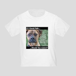 Stop Dog Fighting Toddler T-Shirt