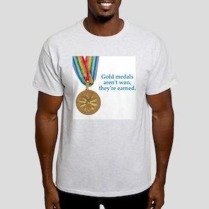 Not won, earned Ash Grey T-Shirt