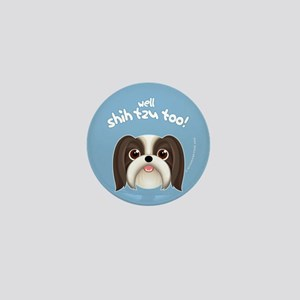 SHIH TZU TOO! Boy Dog Mini Button