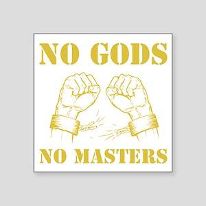 No Gods, No Masters - Atheist, Gold Sticker