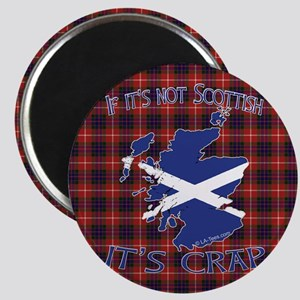 Not Scottish It's Crap #4 Magnet