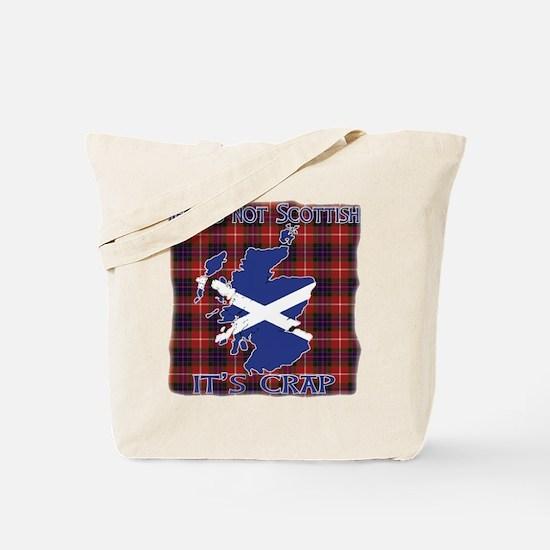 Not Scottish It's Crap #4 Tote Bag
