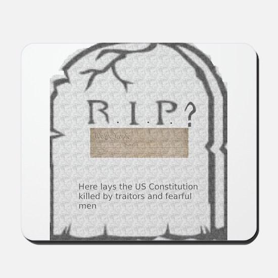 RIP US is Dead Mousepad