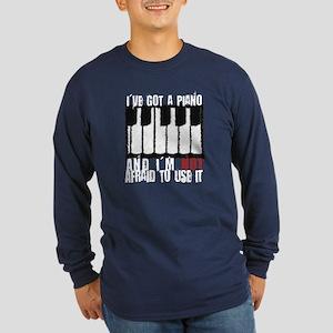 I've Got a Piano Long Sleeve Dark T-Shirt