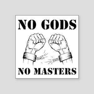 No Gods, No Masters - Atheism, Black Sticker