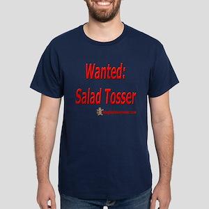 Wanted: Salad Tosser Dark T-Shirt