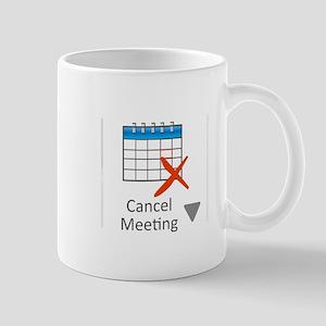 Cancel Meeting Mugs