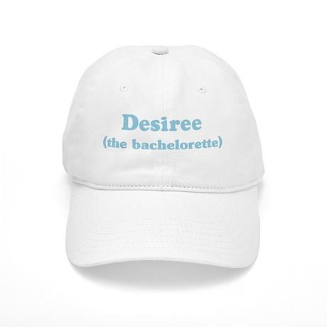 Desiree the bachelorette Cap
