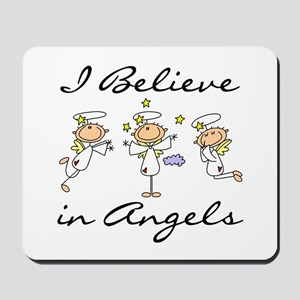 I Believe in Angels Mousepad