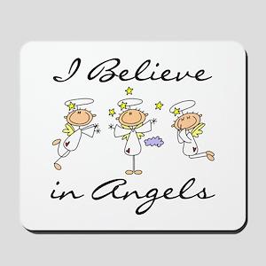 I Believe in Angels Mousepad