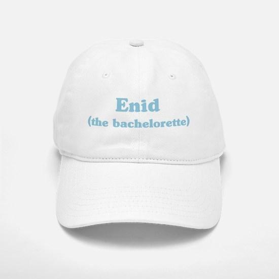 Enid the bachelorette Baseball Baseball Cap