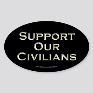 Support Our Civilians (Black) Oval Sticker