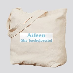 Aileen the bachelorette Tote Bag