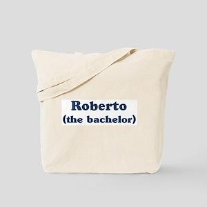 Roberto the bachelor Tote Bag