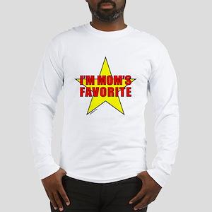 I'M MOM'S FAVORITE Long Sleeve T-Shirt