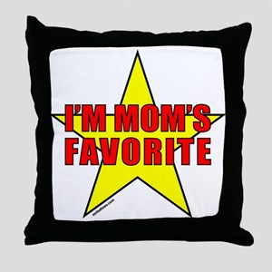 I'M MOM'S FAVORITE Throw Pillow