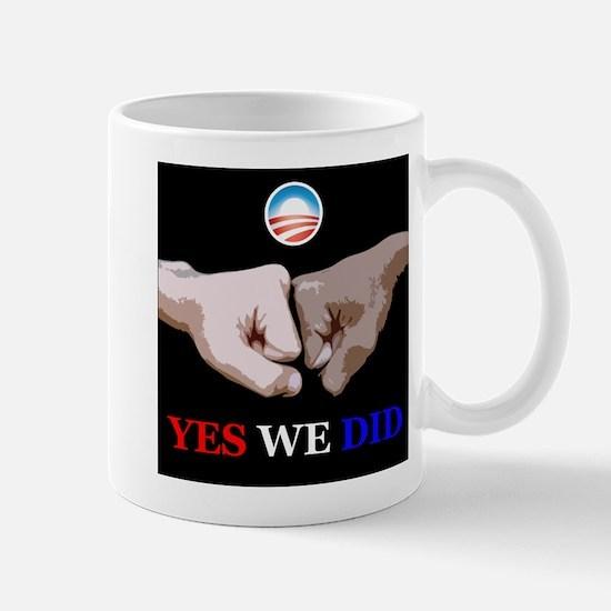 Yes We Did FistBump Mug