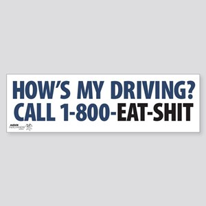 """How's My Driving?"" Bumper Sticker"