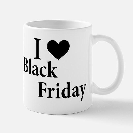 I Love Black Friday Mug