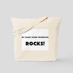 MY Radio Sound Technician ROCKS! Tote Bag