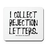 Rejection Letters Mousepad