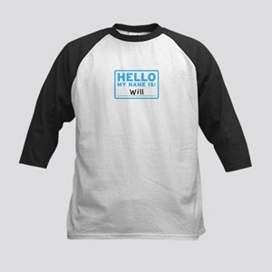 Hello My Name Is: Will - Kids Baseball Jersey