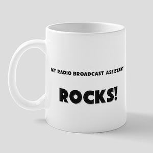 MY Radio Broadcast Assistant ROCKS! Mug
