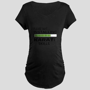 Please wait, Installing Karate S Maternity T-Shirt